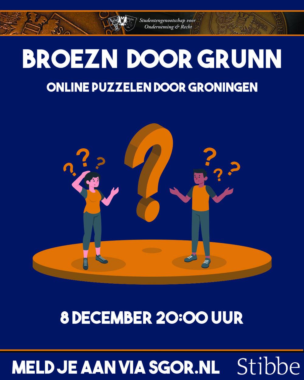 Binnenkort: Broezn door Grunn!