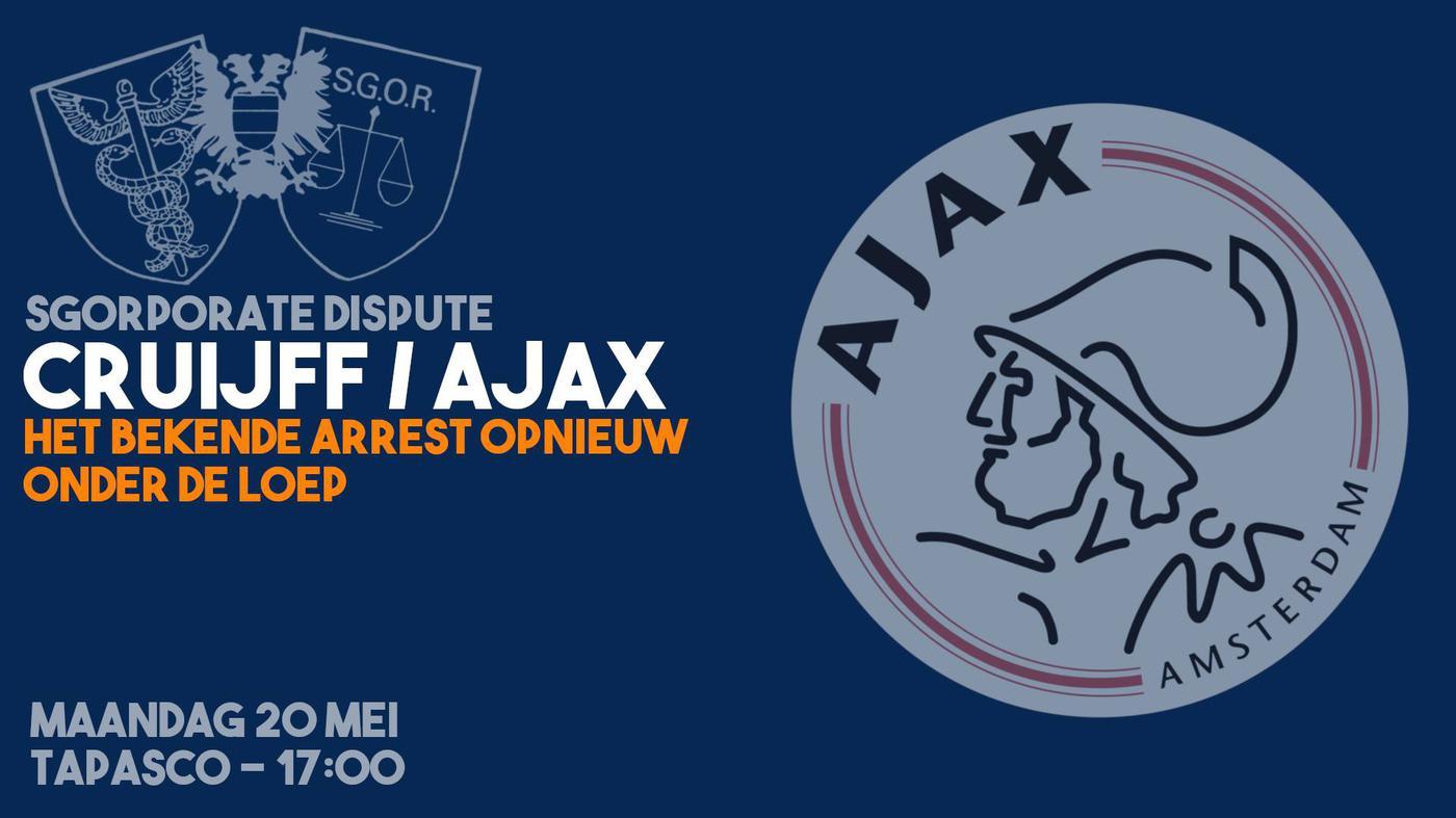 SGORporate Dispute: Cruijff/Ajax